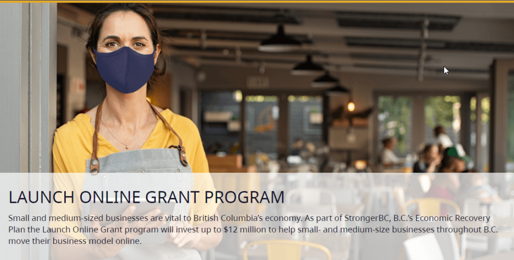 Launch Online Grant Program in B.C. Canada
